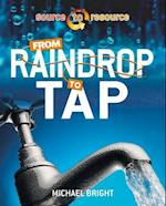 From Raindrop to Tap (Source to Resource)