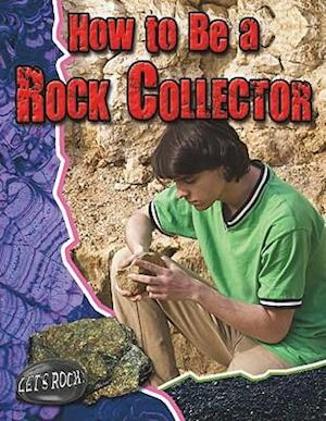 How to Be a Rock Collector af Natalie Hyde