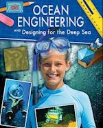 Ocean Engineering and Designing for the Deep Sea (Engineering in Action)
