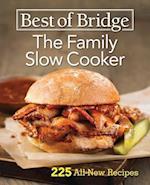 Best of Bridge the Family Slow Cooker (The Best of Bridge)