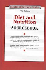 Diet and Nutrition Sourcebook (Diet & Nutrition Sourcebook)