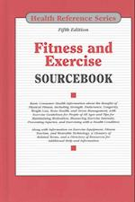 Fitness and Exercise Sourcebook (Health Reference Series)