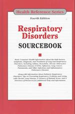 Respiratory Disorders Sourcebook (Health Reference Series)