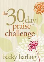 The 30-Day Praise Challenge af Becky Harling