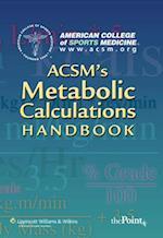 ACSM's Metabolic Calculations Handbook af ACSM, American College of Sports Medicine