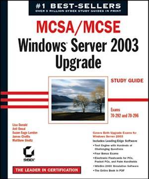 MCSA / MCSE: Windows Server 2003 Upgrade Study Guide af James Chellis