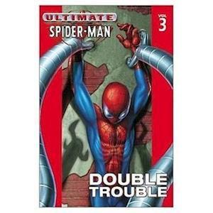 Ultimate Spider-Man 3 af Brian Michael Bendis, Mark Bagley