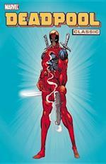 Deadpool Classic 1 af Fabian Nicieza, Joe Kelly, Rob Liefeld
