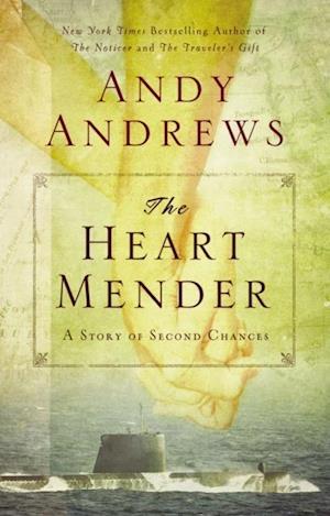 The Heart Mender af Andy Andrews