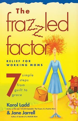 The Frazzled Factor af Karol Ladd