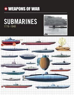 Submarines 1776-1940 af Michael Spilling