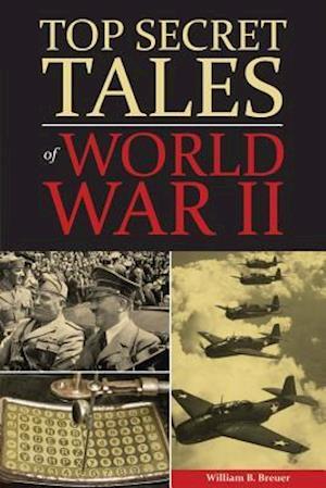 Bog, hardback Top Secret Tales of World War II af WILLIAM BREUER