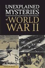 Unexplained Mysteries of World War II af WILLIAM BREUER