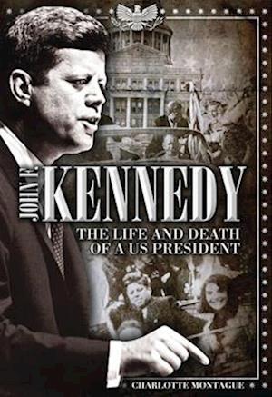 Bog, hardback John F. Kennedy af Charlotte Montague