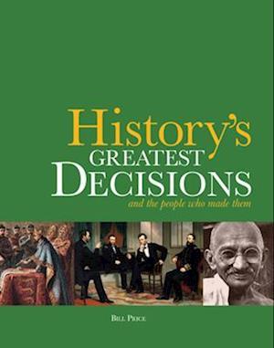 Bog, hardback History's Greatest Decisions af Bill Price