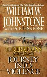 Journey into Violence (The Kerrigans A Texas Dynasty)