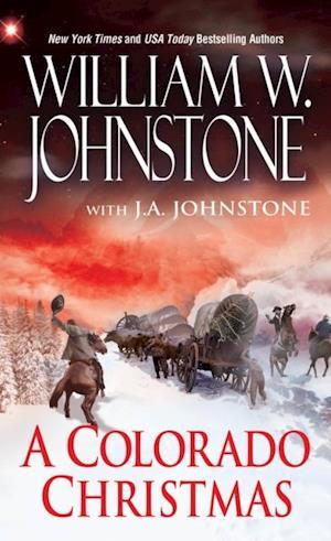 Colorado Christmas af William W. Johnstone, J.A. Johnstone