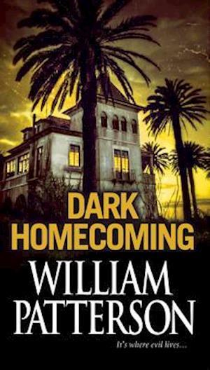 Dark Homecoming af William Patterson
