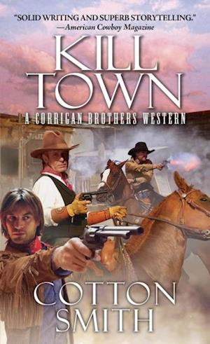 Kill Town af Cotton Smith