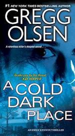 A Cold Dark Place (Emily Kenyon Thriller)