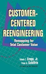 Customer Centered Reengineering