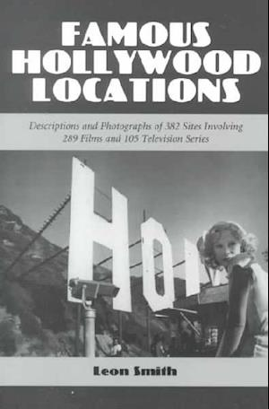 Famous Hollywood Locations af Leon Smith