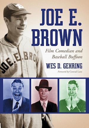 Joe E. Brown af Wes D. Gehring