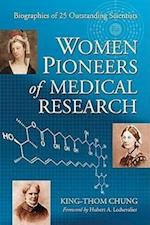 Women Pioneers of Medical Research af King-Thom Chung