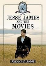 Jesse James and the Movies af Johnny D. Boggs