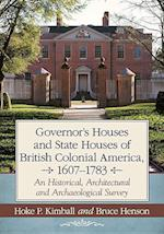 Governor's and State Houses of Colonial America 1607-1783