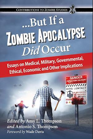 But If a Zombie Apocalypse Did Occur af Amy Thompson