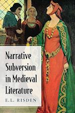 Narrative Subversion in Medieval Literature