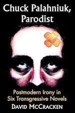 Chuck Palahniuk, Parodist
