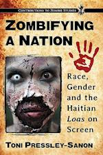 Zombifying a Nation (Contributions to Zombie Studies)