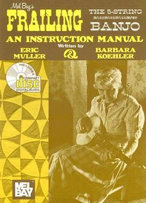 Frailing the 5-String Banjo af Eric Muller, Barbara Koehler