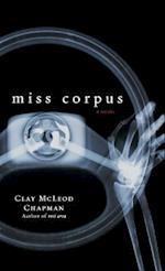 Miss Corpus af Clay McLeod Chapman