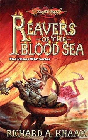 Reavers of the Blood Sea af Richard Knaak