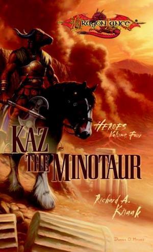 Kaz the Minotaur af Richard Knaak
