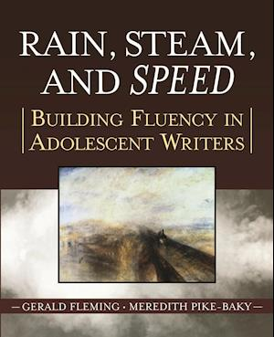 Rain, Steam and Speed af Meredith Pike Baky, Gerald Fleming