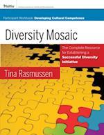 Diversity Mosaic Participant Workbook af Tina Rasmussen