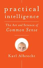 Practical Intelligence af Karl Albrecht