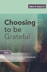 Choosing to Be Grateful