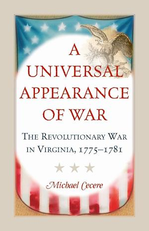 A Universal Appearance of War af Michael Cecere
