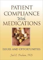 Patient Compliance with Medications af Richard Schulz