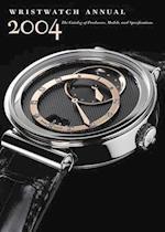 Wristwatch Annual 2004 (WRISTWATCH ANNUAL)