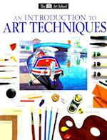 An Introduction to Art Techniques af James Horton, Michael Wright, Royal Academy of Arts