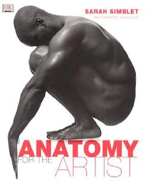 Anatomy for the Artist af Sarah Simblet, John Davis