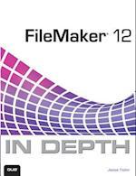 FileMaker 12 in Depth af Jesse Feiler