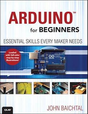Arduino for Beginners af John Baichtal