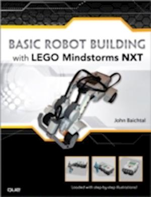 Basic Robot Building with Lego Mindstorms NXT 2.0 af John Baichtal